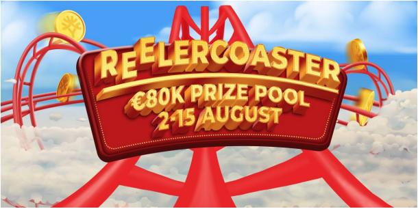 REELERCOASTER! €80K Prize Pool